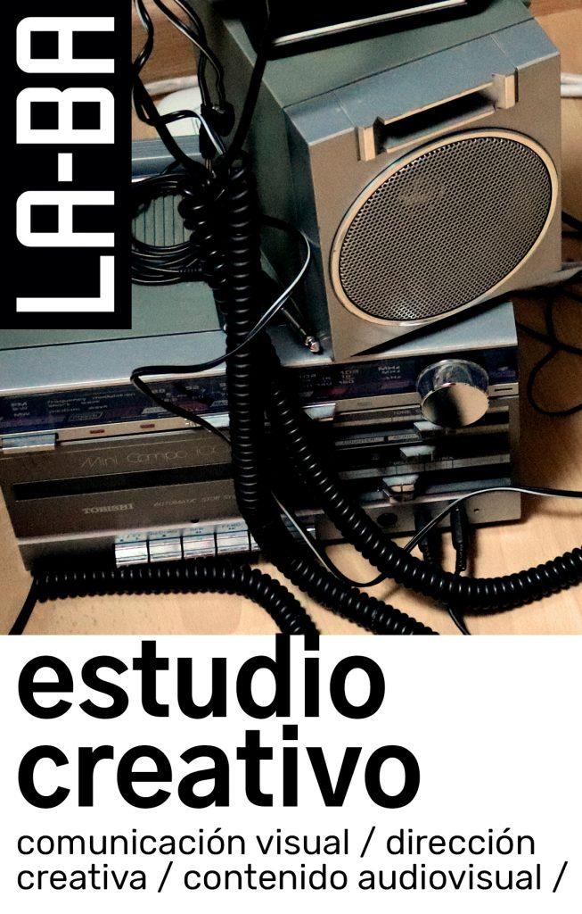 LABA estudio creativo - comunicacion visual, dirección creativa, contenido ausiovisual